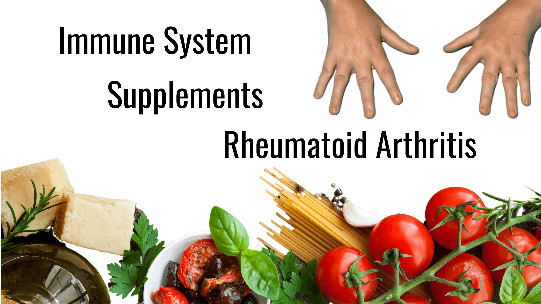IMMUNE-SYSTEM-SUPPLEMENTS-HELP-WITH-RHEUMATOID-ARTHRITIS