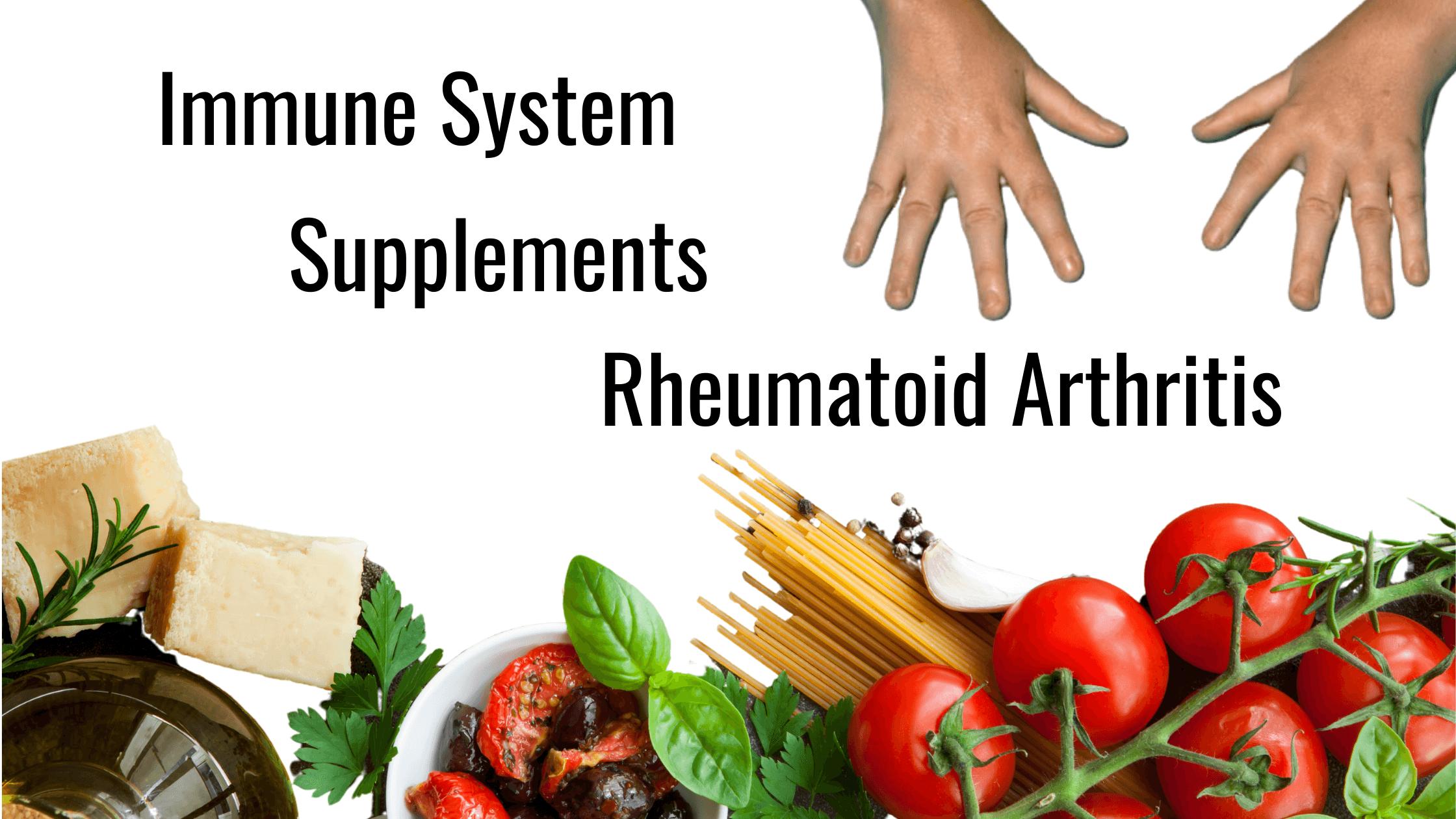 IMMUNE-SYSTEM-SUPPLEMENTS-HELP-WITH-RHEUMATOID-ARTHRITIS