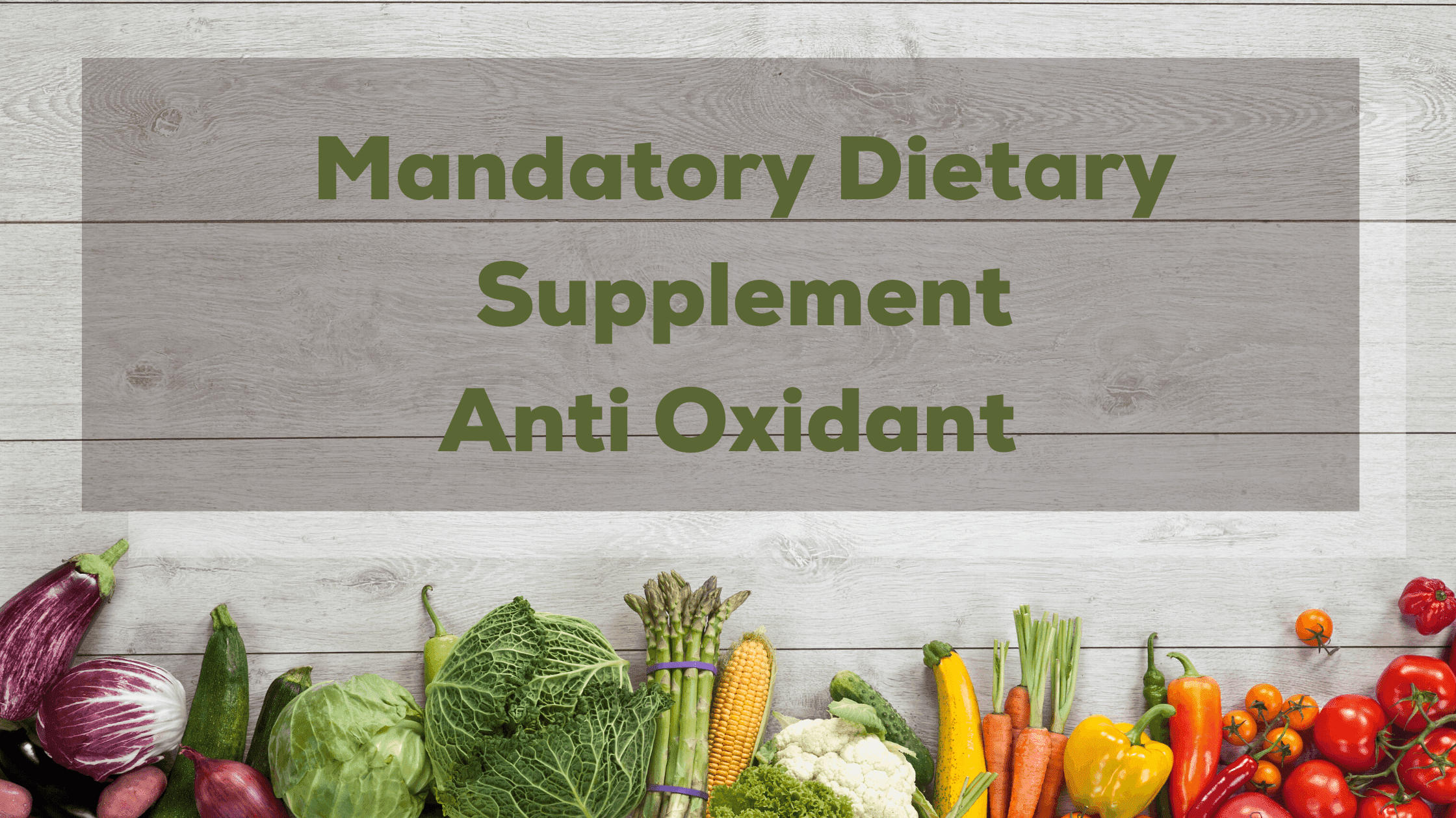 Anti-Oxidant-Is-Mandatory-Dietary-Supplement